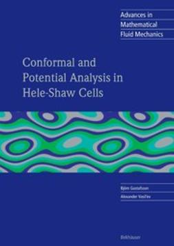 Gustafsson, Björn - Conformal and Potential Analysis in Hele-Shaw Cell, e-kirja