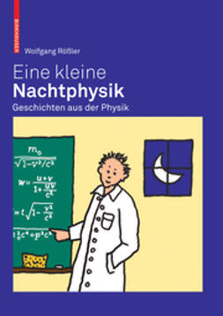 Rößler, Wolfgang - Eine kleine Nachtphysik, ebook