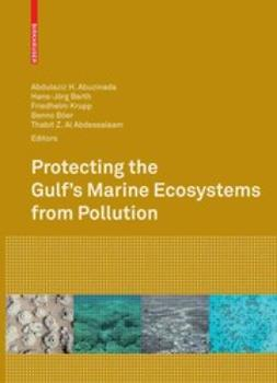 Abdessalaam, Thabit Zahran - Protecting the Gulf's Marine Ecosystems from Pollution, ebook
