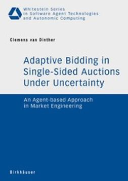 Dinther, Clemens - Adaptive Bidding in Single-Sided Auctions Under Uncertainty, ebook