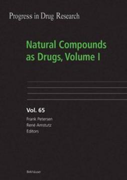 Amstutz, René - Natural Compounds as Drugs Volume I, e-kirja