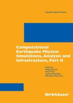 Donnellan, Andrea - Computational Earthquake Physics: Simulations, Analysis and Infrastructure, Part II, ebook