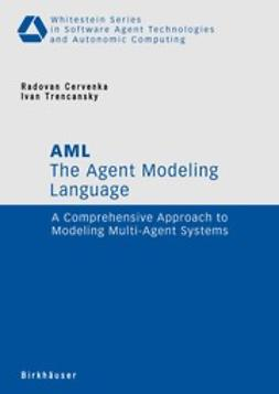 Cervenka, Radovan - The Agent Modeling Language - AML, ebook