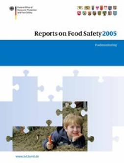 - Reports on Food Safety 2005, ebook