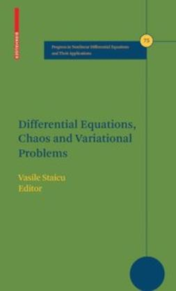 Differential Equations, Chaos and Variational Problems