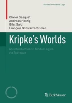 Gasquet, Olivier - Kripke's Worlds, ebook