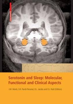 Jacobs, Barry L. - Serotonin and Sleep: Molecular, Functional and Clinical Aspects, e-bok