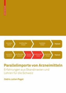 Poget, Cédric Julien - Parallelimporte von Arzneimitteln, ebook