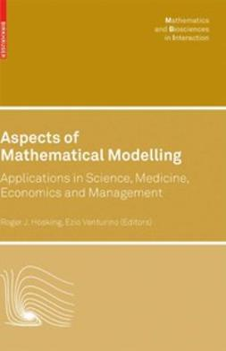 Hosking, Roger J. - Aspects of Mathematical Modelling, ebook