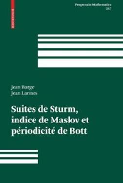 Barge, Jean - Suites de Sturm, indice de Maslov et périodicité de Bott, ebook
