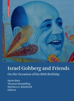 Bart, Harm - Israel Gohberg and Friends, ebook