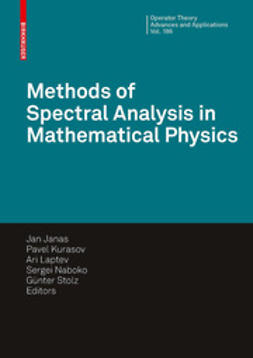 Janas, Jan - Methods of Spectral Analysis in Mathematical Physics, ebook