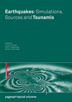 Tiampo, Kristy F. - Earthquakes: Simulations, Sources and Tsunamis, ebook
