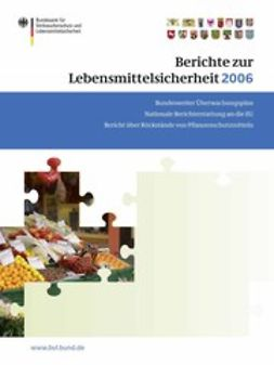 - Berichte zur Lebensmittelsicherheit 2006, ebook
