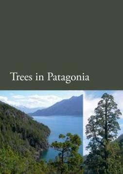 Gut, Bernardo - Trees in Patagonia, ebook