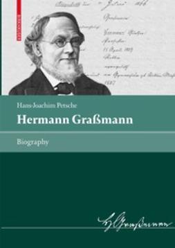 Petsche, Hans-Joachim - Hermann Graßmann, ebook
