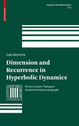 Barreira, Luis - Dimension and Recurrence in Hyperbolic Dynamics, ebook