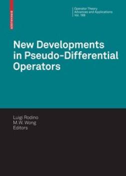 Rodino, Luigi - New Developments in Pseudo-Differential Operators, e-bok