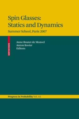 Monvel, Anne Boutet - Spin Glasses: Statics and Dynamics, ebook