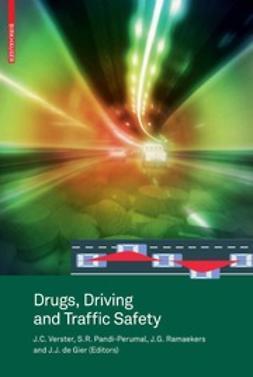 Verster, Joris C. - Drugs, Driving and Traffic Safety, e-bok