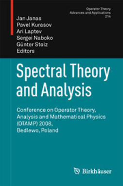 Janas, Jan - Spectral Theory and Analysis, ebook