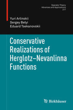 Arlinskii, Yuri - Conservative Realizations of Herglotz-Nevanlinna Functions, ebook