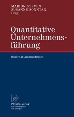 Sonntag, Susanne - Quantitative Unternehmensführung, ebook