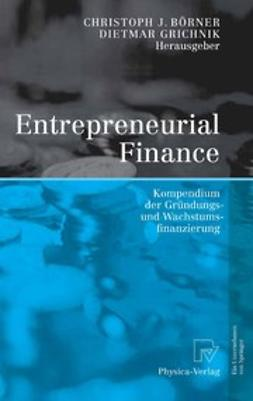 Börner, Christoph J. - Entrepreneurial Finance, ebook
