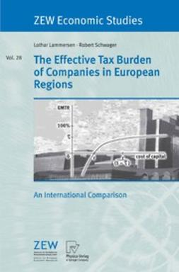 Lammersen, Lothar - The Effective Tax Burden of Companies in European Regions, ebook