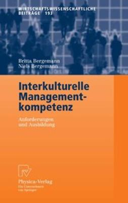 Bergemann, Britta - Interkulturelle Managementkompetenz, ebook