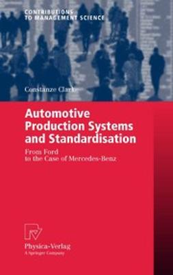 Clarke, Constanze - Automotive Production Systems and Standardisation, ebook