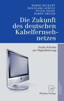 Beckert, Bernd - Die Zukunft des deutschen Kabelfernsehnetzes, ebook