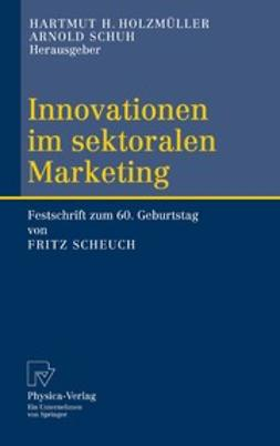Holzmüller, Hartmut H. - Innovationen im sektoralen Marketing, e-kirja