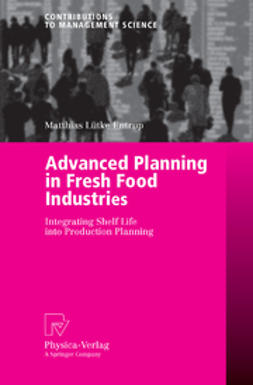 Entrup, Matthias Lütke - Advanced Planning in Fresh Food Industries, ebook