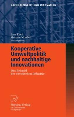 Koch, Lars - Kooperative Umweltpolitik und nachhaltige Innovationen, ebook
