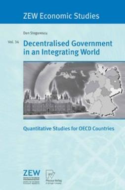 Stegarescu, Dan - Decentralised Government in an Integrating World, ebook