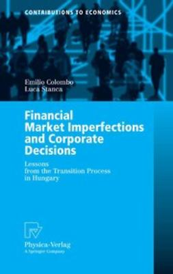 Colombo, Emilio - Financial Market Imperfections and Corporate Decisions, ebook