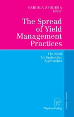 Sfodera, Fabiola - The Spread of Yield Management Practices, ebook