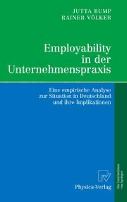 Rump, Jutta - Employability in der Unternehmenspraxis, ebook