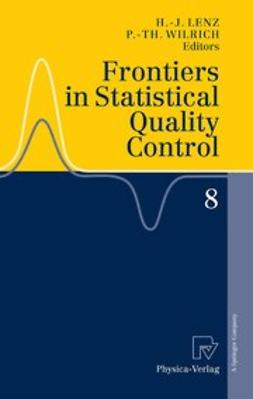 Lenz, Hans-Joachim - Frontiers in Statistical Quality Control 8, ebook