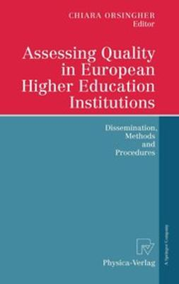 Orsingher, Chiara - Assessing Quality in European Higher Education Institutions, ebook