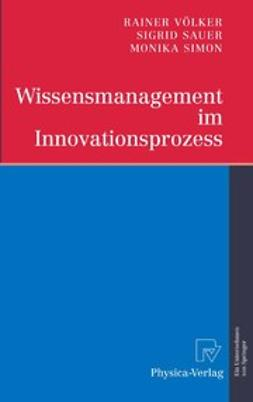 Sauer, Sigrid - Wissensmanagement im Innovationsprozess, ebook