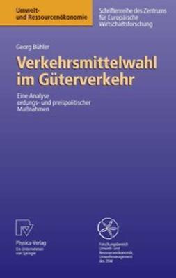 Bühler, Georg - Verkehrsmittelwahl im Güterverkehr, ebook