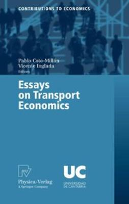 Coto-Millán, Pablo - Essays on Transport Economics, ebook