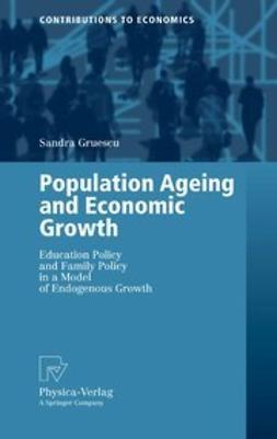 Gruescu, Sandra - Population Ageing and Economic Growth, e-kirja
