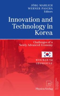 Mahlich, Jörg C. - Innovation and Technology in Korea, ebook