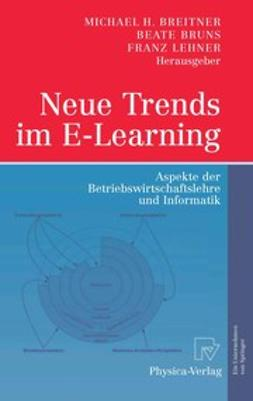 Breitner, Michael H. - Neue Trends im E-Learning, ebook