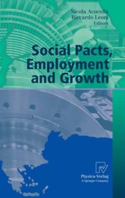 Acocella, Nicola - Social Pacts, Employment and Growth, ebook