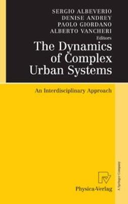 Albeverio, Sergio - The Dynamics of Complex Urban Systems, ebook