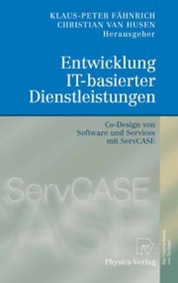 Fähnrich, Klaus-Peter - Entwicklung IT-basierter Dienstleistungen, ebook